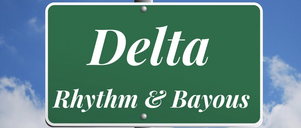 Delta Rhythm & Bayous banner styled like a highway sign. Credit (original blank highway sign image): Merio/Pixabay for original blank sign. Otherwise credit/copyright pbjunction.com / PB Junction, LLC