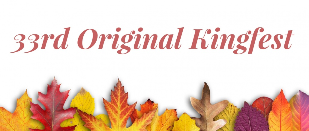 Banner with fall leaves along bottom. White background with red, orange, and yellow leaves. Text: 33rd Original Kingfest. Credit (banner, no text): stux/Pixabay